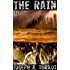 The Rain - Part 2 (A Post-Apocalyptic Story)