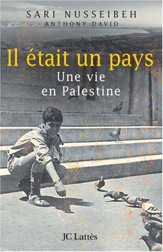 Il était un pays - Une vie en Palestine