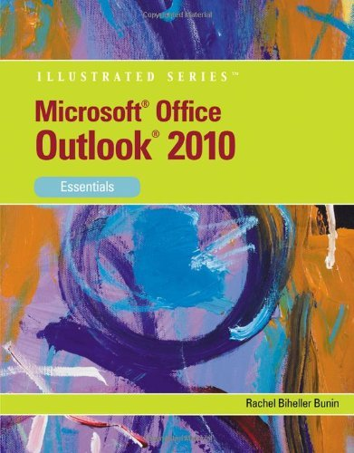 Microsoft Outlook 2010: Essentials (Available Titles Skills Assessment Manager (SAM) - Office 2010) by Rachel Biheller Bunin (2010-08-19)