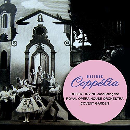 Delibes Coppelia Covent Garden Royal Opera House