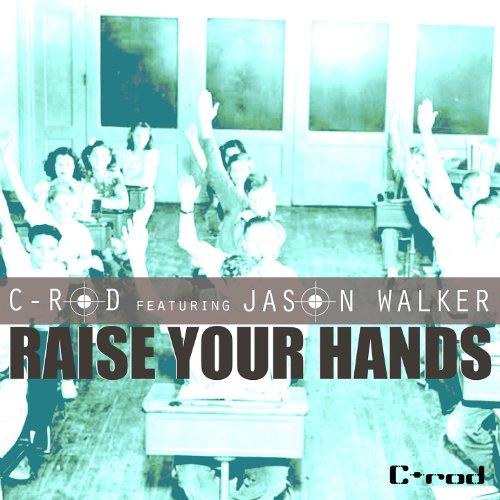 Ext Rod (Raise Your Hands (Original Ext.) [Feat. Jason Walker] (.))
