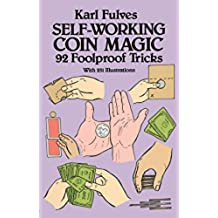 Self-Working Coin Magic: 92 Foolproof Tricks (Dover Magic Books) (English Edition)