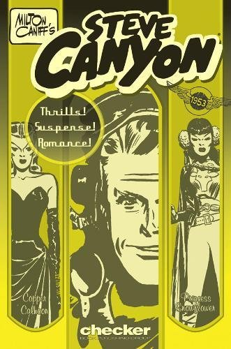 Milton Caniff's Steve Canyon 1953 (Milton Caniff's Steve Canyon Series) por Milton Caniff