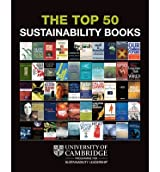[(The Top 50 Sustainability Books)] [ By (author) Wayne Visser, By (author) University of Cambridge ] [December, 2009]
