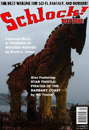 Schlock! Webzine Vol 4 Issue 30 (English Edition) eBook: James ...
