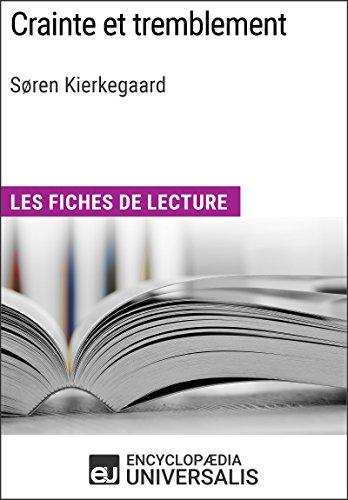 Crainte et tremblement de Søren Kierkegaard: Les Fiches de lecture d'Universalis