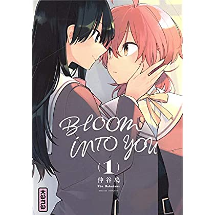 Bloom into you, tome 1