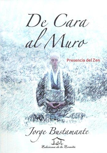 De Cara al Muro eBook: Jorge Bustamante, Busshi Dendò: Amazon.es ...