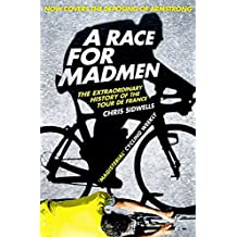 A Race for Madmen