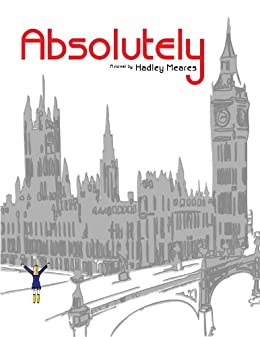 Absolutely (English Edition) de [Meares, Hadley]