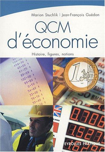 QCM d'conomie: Histoire, figures, notions