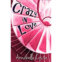 Crazy in Love (English Edition)
