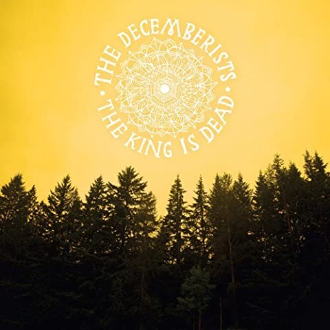 The King Is Dead by The Decemberists (2011-01-18)