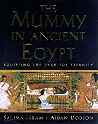 Mummy in Ancient Egypt: Equipping the Dead for Eternity
