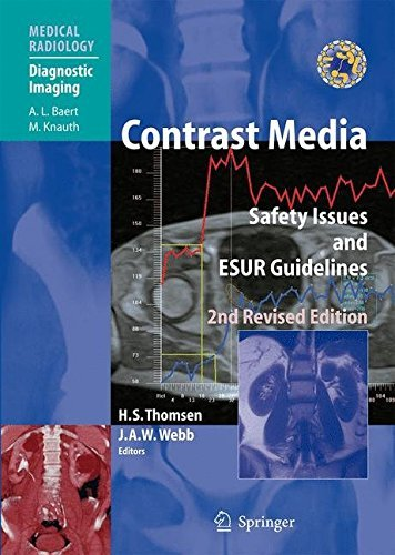 Contrast Media: Safety Issues and ESUR Guidelines (Medical Radiology) (2009-02-13)
