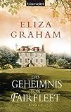 'Das Geheimnis von Fairfleet: Roman' von Eliza Graham