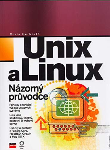 Unix a Linux: Názorný průvodce (2006)