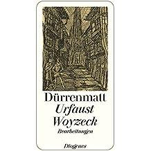 Urfaust / Woyzeck: ergänzt durch das Buch von Doktor Faustus aus dem Jahre 1589/Zürcher Fassung (detebe)