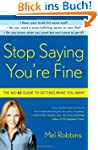 Stop Saying You're Fine: The No-BS Gu...