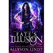 Fate's Illusion (Truth's Harem Book 1) (English Edition)