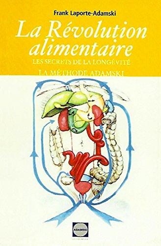 """[EPUB] La revolution alimentaire: les secrets de la longévité!! la """"méthode adamski"""""""