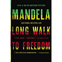 [ LONG WALK TO FREEDOM: THE AUTOBIOGRAPHY OF NELSON MANDELA ] BY Mandela, Nelson ( Author ) Oct - 2013 [ Paperback ]