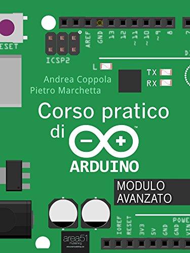 Corso pratico di Arduino. Modulo avanzato (Italian Edition) eBook ...