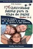 176 Actividades lúdicas para la clase de inglés: Grados 1 a 6