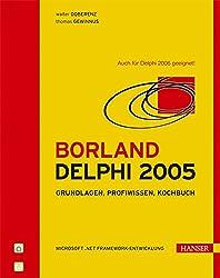 Borland Delphi 2005: Microsoft .NET Framework-Entwicklung