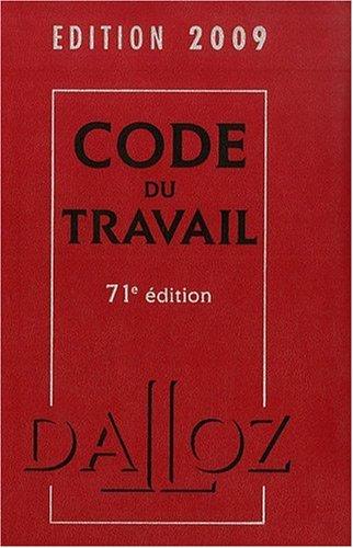 Code du travail 2009 par Christophe Radé, Caroline Dechristé