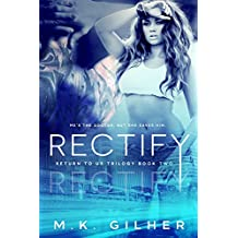 RECTIFY: Return to Us Contemporary Romance Series Book 2 (English Edition)