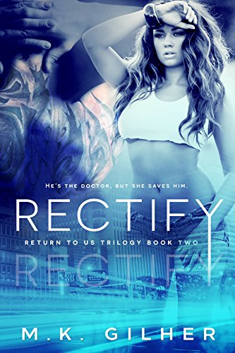 ebook: RECTIFY: A Mafia Romance: Return to Us Contemporary Romance Series Book 2 (B015QJ7LOW)