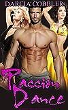 Passion Dance: Bisexual Menage Romance (English Edition)