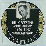 Songtexte von Billy Eckstine and His Orchestra - The Chronological Classics: Billy Eckstine and His Orchestra 1946-1947