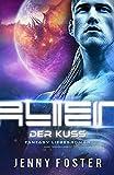 Alien – Der Kuss