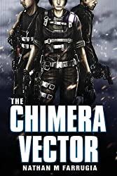 The Chimera Vector (The Fifth Column) by Nathan M Farrugia (2012-05-14)