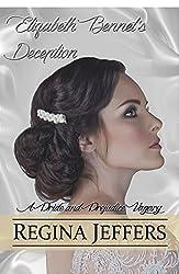 Elizabeth Bennet's Deception: A Pride and Prejudice Vagary (English Edition)