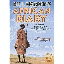 Bill Bryson African Diary [Paperback] [Jan 01, 2017] Bryson, Bill