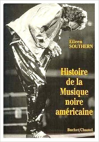 Livre gratuits Histoire de la musique noire américaine ( The Music of Black Americans : A History) pdf