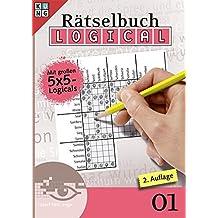 Logical-Rätselbuch 01 (Logical Rätselbuch / Logik-Rätsel)