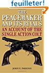 The Peacemaker and Its Rivals: An Acc...