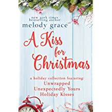 A Kiss for Christmas: A Holiday Collection (English Edition)