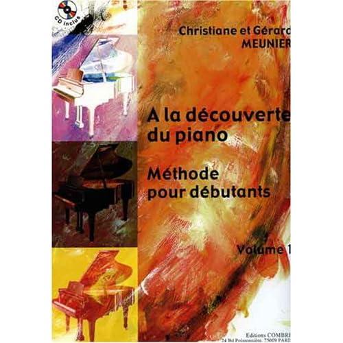 A la découverte du piano - Volume 1