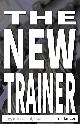 The New Trainer: Gay, Interracial, BBM (English Edition) (Rim-trainer)