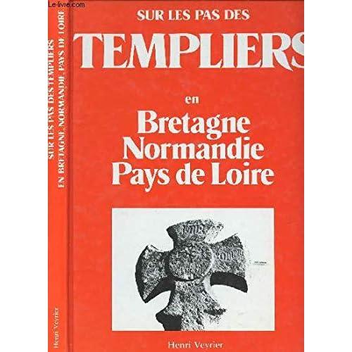Sur les pas des Templiers en Bretagne, Normandie