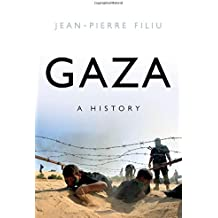 Gaza: A History (Comparative Politics and International Studies)