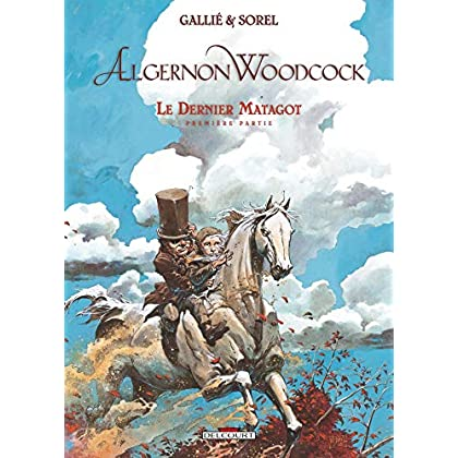 Algernon Woodcock T06: Le dernier Matagot