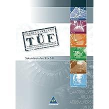 TÜF - Tabellen, Übersichten, Formeln: TÜF Gesamtband SI/SII