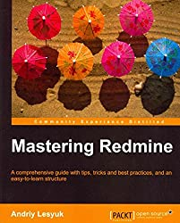 [(Mastering Redmine)] [By (author) Andriy Lesyuk] published on (February, 2013)