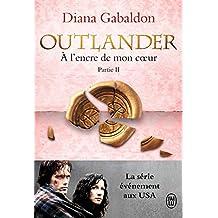 Outlander (Tome 8, Partie II) - À l'encre de mon cœur